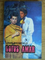Anticariat: Louis Bromfield - Lotus amar