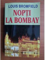 Anticariat: Louis Bromfield - Nopti la Bombay