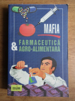 Louis de Brouwer - Mafia farmaceutica si agro-alimentara