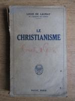 Louis de Launay - Le christianisme (1925)