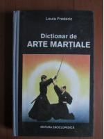 Louis Frederic - Dictionar de arte martiale