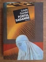 Anticariat: Louis Gardel - Fortul Saganne