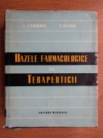 Anticariat: Louis Goodman - Bazele farmacologice ale terapeuticii