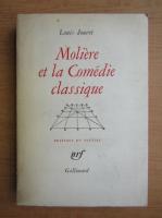 Anticariat: Louis Jouvet - Moliere et la Comedie classique