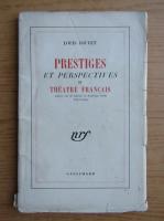 Anticariat: Louis Jouvet - Prestiges et perspectives du theatre francais (1945)