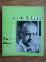 Anticariat: Louis Parrot - Paul Eluard (volumul 1)