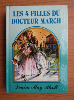 Louisa May Alcott - Les 4 filles du docteur March