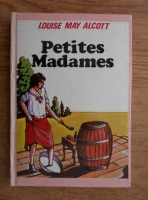 Louisa May Alcott - Petites madames