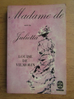 Anticariat: Louise De Vilmorin - Madame de suivi de Julietta
