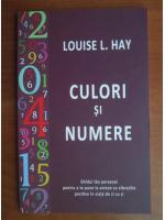 Anticariat: Louise Hay - Culori si numere