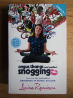 Louise Rennison - Angus, thongs and full-frontal snogging