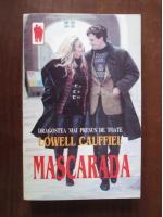 Lowell Cauffiel - Mascarada