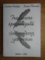 Anticariat: Luana Balazs - Traducere specializata