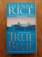 Anticariat: Luanne Rice - True blue