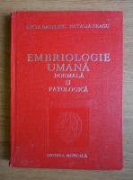 Lucia Bareliuc - Embriologie umana normala si patologica