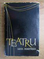 Anticariat: Lucia Demetrius - Teatru