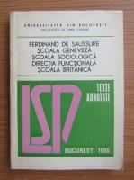 Anticariat: Lucia Wald - Ferdinand de Saussure. Scoala Geneveza. Scoala Sociologica. Directia Functionala. Scoala Britanica