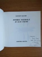 Lucian Alexiu - Istoria naturala si alte poeme (cu autograful si dedicatia autorului pentru Balogh Sozsef)
