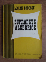 Lucian Badescu - Suprafete algebrice