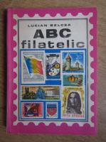 Lucian Belcea - ABC filatelic