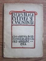 Lucian Blaga - Cultura si cunostinta (1922)