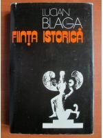 Lucian Blaga - Fiinta istorica