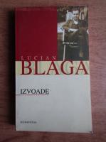 Lucian Blaga - Izvoade