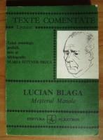 Lucian Blaga - Mesterul Manole