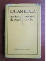 Lucian Blaga - Nouazeci de poezii. Novanta liriche (editie bilingva)