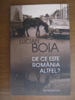 Anticariat: Lucian Boia - De ce este Romania altfel?