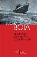Anticariat: Lucian Boia - Mitologia stiintifica a comunismului