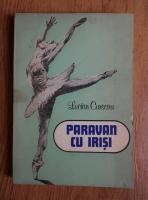 Anticariat: Lucian Cursaru - Paravan cu irisi (volumul 1)