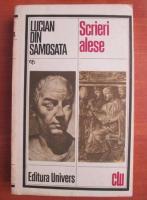 Anticariat: Lucian din Samosata - Scrieri alese