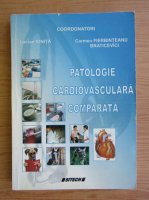 Anticariat: Lucian Ionita - Patologie cardiovasculara comparata