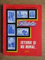 Lucian Penescu, Andy Constantinescu - Filatelie. Istorie si nu numai
