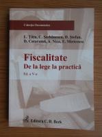 Anticariat: Lucian Tatu - Fiscalitate. De la lege la practica