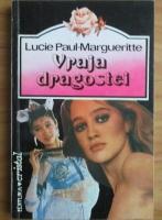 Anticariat: Lucie Paul-Margueritte - Vraja dragostei