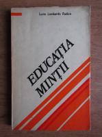 Lucio Lombardo Radice - Educatia mintii