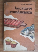 Anticariat: Lucretia Oprean - Bucatarie romaneasca