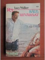 Anticariat: Lucy Walker - Raul revarsat