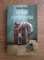 Ludmila Ulitkaia - Cei dintai si cei de pe urma