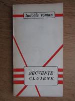 Anticariat: Ludovic Roman - Secvente clujene