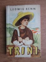 Ludwig Renn - Trini