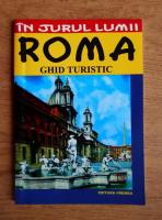 Luigi Armioni - Roma. Ghid turistic