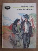 Anticariat: Luigi Capuana - Medicul saracilor
