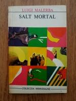 Anticariat: Luigi Malerba - Salt mortal