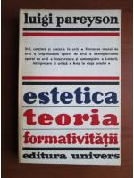 Luigi Pareyson - Estetica teoria formativitatii