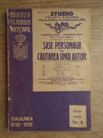 Luigi Pirandello - Sase personaje in cautarea unui autor (1939)