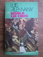 Anticariat: Luis Alemany - Insula lui Circe