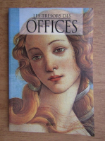 Anticariat: Luisa Becherucci - Les tresors des offices
